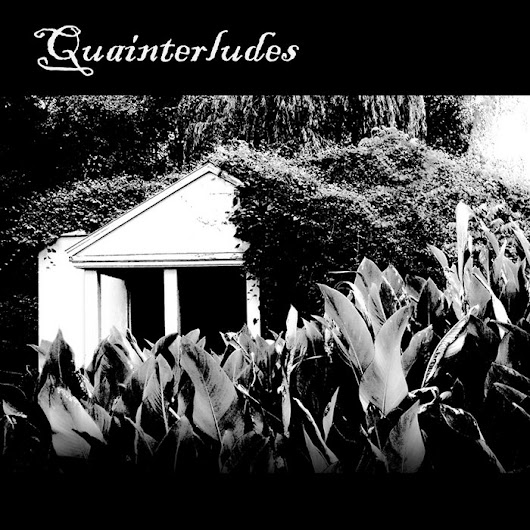 Quainterludes, by Springhouse