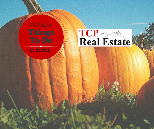 Things to do in Austin October 2015 - TCP Real Estate