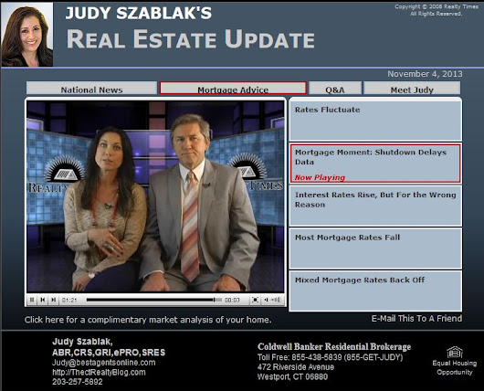 National Real Estate News from Judy Szablak-Week of 11/4/13 (Video) - The CT Home Blog - Fairfield County CT Real Estate &  Homes for Sale in Easton, Fairfield, Norwalk, Trumbull  & Westport, Connecticut
