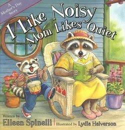 I Like Noisy, Mom Likes Quiet