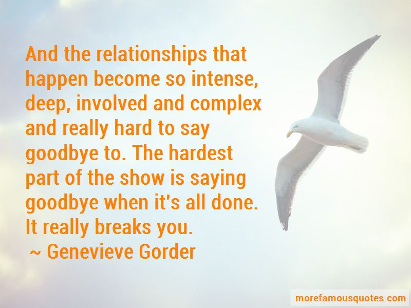 Hardest Part Of Saying Goodbye Quotes Top 1 Quotes About Hardest