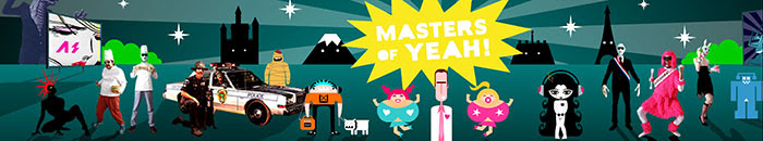 ! MASTERS OF YEAH !