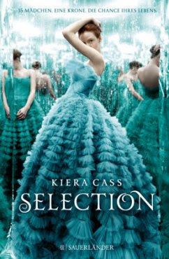 Selection / Selection Bd.1 - Cass, Kiera