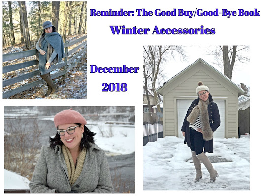 Reminder: The Good Buy/Good-Bye Book-Winter Accessories – Shelbee On the Edge