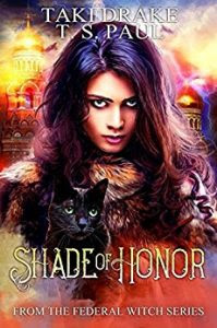 Shade of Honor by T.S. Paul and Taki Drake