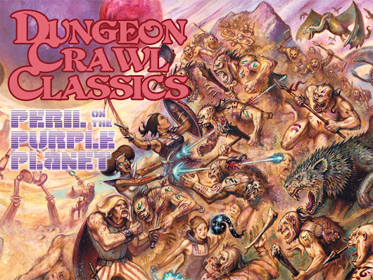 Ring Side Report- RPG Review of Dungeon Crawl Classics #84: Perils of the Purple Planet