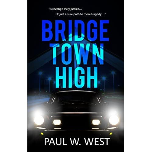 Bridgetown High by Paul W. West — Reviews, Discussion, Bookclubs, Lists