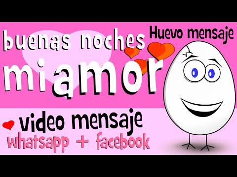 Buenas Noches Mi Amor Videos Para Compartir En Whatsapp Facebook