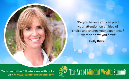 Join Holly at the Free 21-Day Art of Mindful Wealth Summit