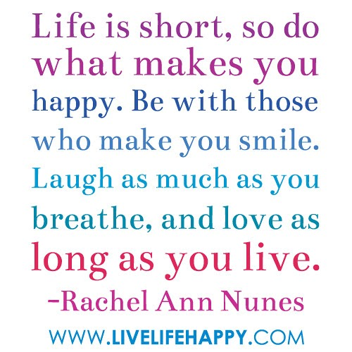 Happy Quotes To Make You Smile | Happiness Quotes