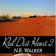 "Review: ""Red Dirt Heart 2"" (Red Dirt Heart, #2) by N.R. Walker -  ⚣ MM Does MM ⚣"