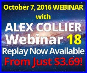 Alex Collier's EIGHTEENTH Webinar *REPLAY* - October 7, 2016!