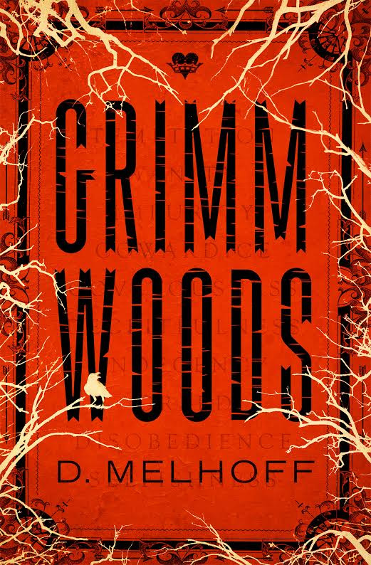 Grimm Woods by D. Melhoff - The World As I See It