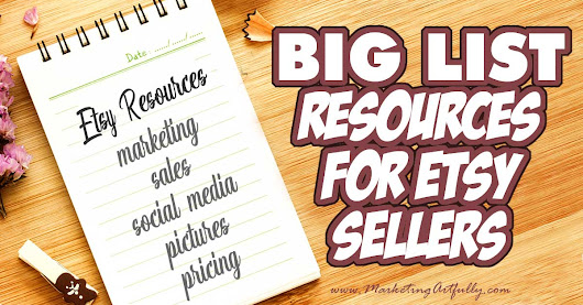 A Really Big List of Etsy Tools & Resources (50+ and counting!) - Marketing Artfully