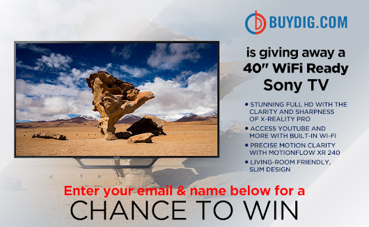 "Buydig is giving away a Sony 40"" TV!"