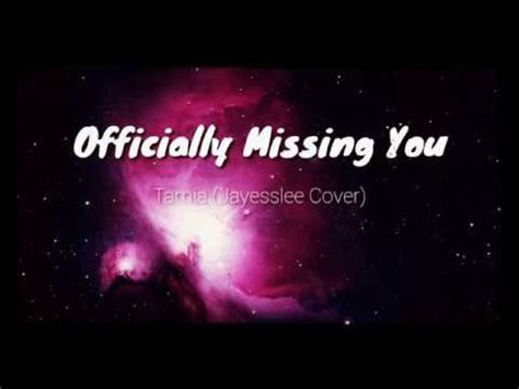 officially missing  tamia jayesslee cover lyrics