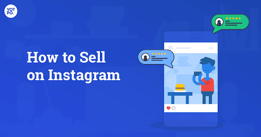 How to Sell on Instagram: 5 Tips for Guaranteed Success