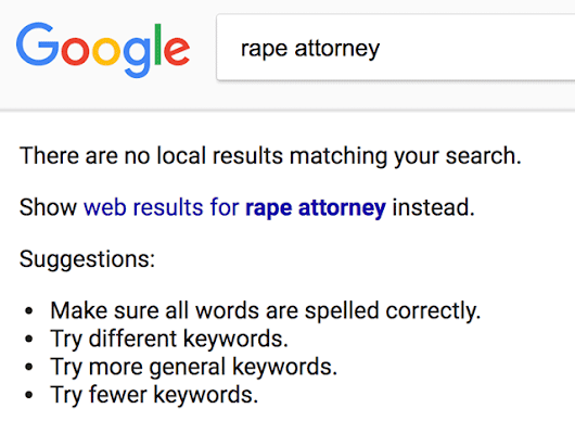 Google Local Stops Showing Sexual Assault Attorney Listings
