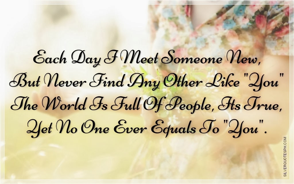 Inspirational When You Meet Someone New Quotes - Paulcong