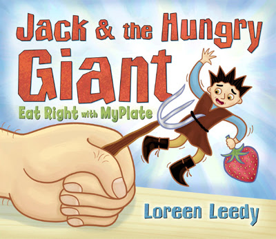 dulemba: JACK & THE HUNGRY GIANT by Loreen Leedy - GIVEAWAY!