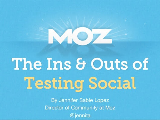 Kick Your Social Strategy Into Overdrive: The Ins & Outs of Testing S…