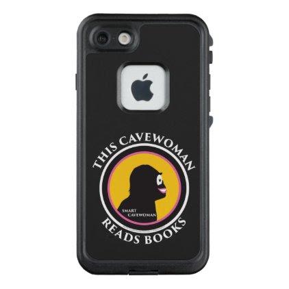 Fre LIfeproof iPhone Case Read Smart Cavewoman
