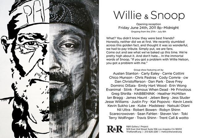 """WILLIE & SNOOP"" EXHIBITION"