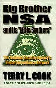 "The cover for ""Big Brother NSA and Its 'Little Brothers': The National Security Agency's Global Surveillance Network"" by Terry L. Cook. by Pan-African News Wire File Photos"