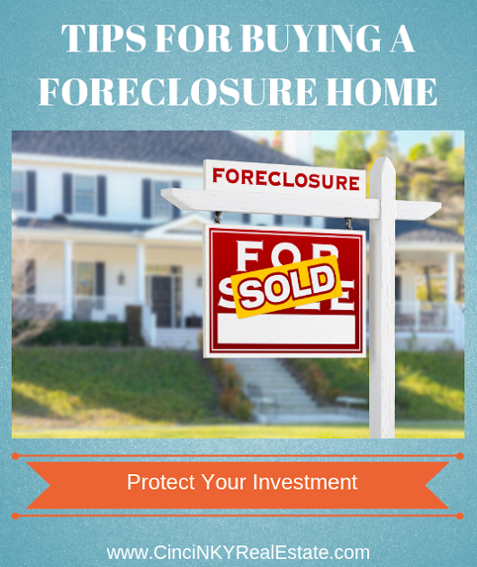 Tips For Buying A Foreclosure Home