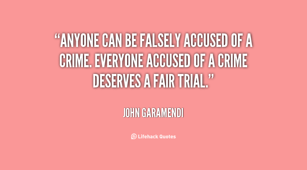 Quotes About Falsely 81 Quotes