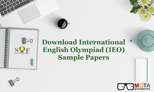 IEO Sample Papers for Class 1 to 12 - Download PDF