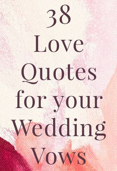 38 love quotes for your wedding vows, plus 13 tips to make