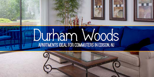 Durham Woods: Apartments Ideal for Commuters in Edison, NJ