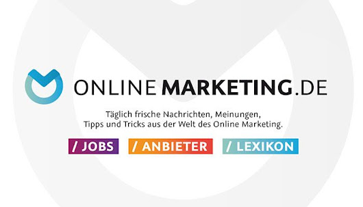 Das Online Marketing News Portal | OnlineMarketing.de