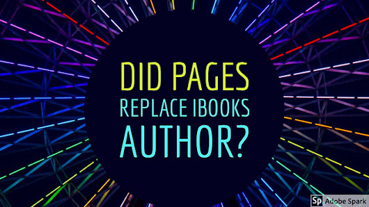 Did Pages Replace iBooks Author?