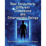 Real Encounters, Different Dimensions and Otherworldly Beings (US, Paperback / softback)