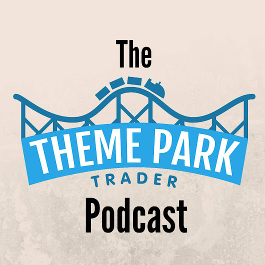 Theme Park Trader Podcast - UK Podcast Directory