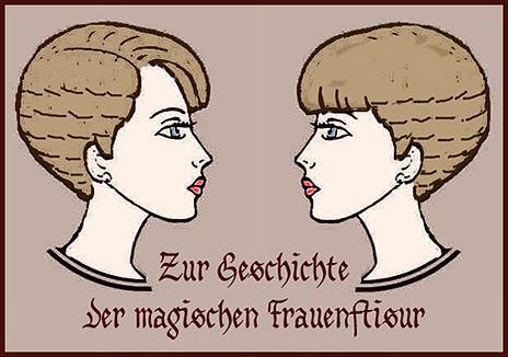 Magische Frauenfrisuren