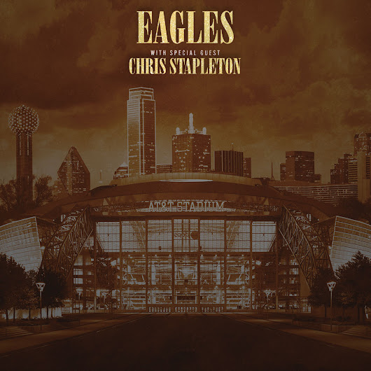 Eagles with special guest Chris Stapleton at Live Nation Dallas Ticket Giveaway