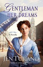 Gentleman of Her Dreams by Jen Turano