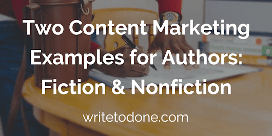 Content Marketing Examples for Authors: Fiction & Nonfiction