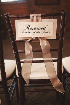 58 Best CEREMONY CHAIR RESERVATION SIGNS images   Reserved