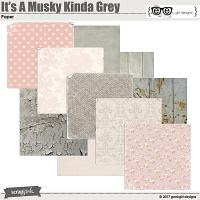 It's A Musky Kinda Grey Papers