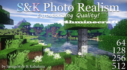 S&K Photo Realism Resource Pack for Minecraft (1.9.2/1.9/1.8)