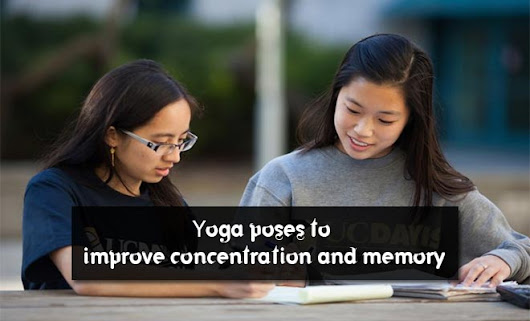 5 Best yoga poses for students to improve concentration and relieve stress