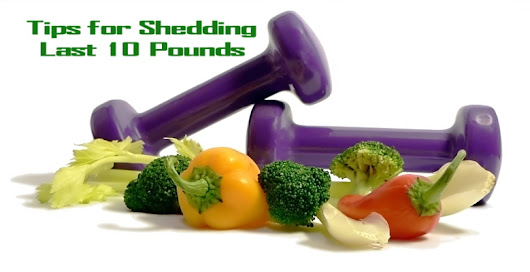 Top Tips For Shedding Those Last 10 Pounds - Gud Health Tips