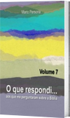O que respondi - Vol. 7