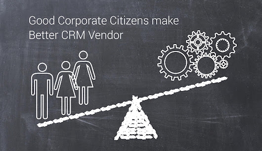 Good Corporate Citizens make Better CRM Vendor | CustomerThink