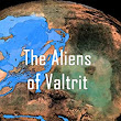 The Aliens of Valtrit