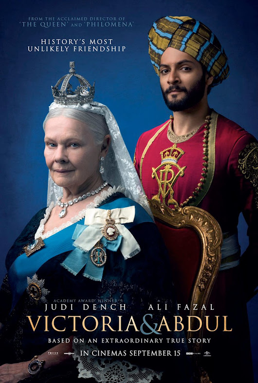 Better Than The Critics Said - Victoria and Abdul - Mostly Spoiler Free Movie Ryview